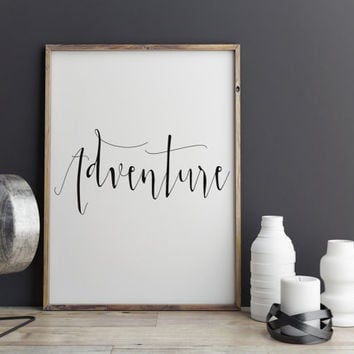 ADVENTURE Instant Download Typography Digital Print Printable art Adventure Print Adventure Art Wall Art Digital Poster Typography Print Art