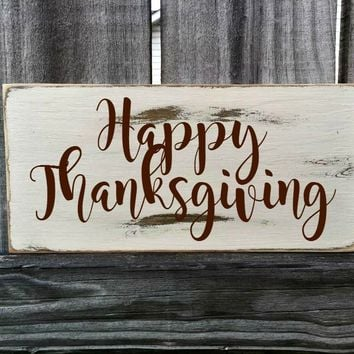 Thanksgiving Rustic Sign / Distressed Wooden Sign / Thanksgiving Vintage Sign