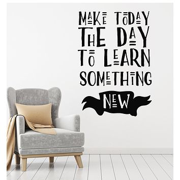 Vinyl Wall Decal Motivation Quote Phrase Learn Something Stickers Mural (g1630)