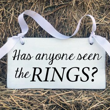 Has Anyone Seen The Rigns, Wedding Ceremony Signs, Ring Bearer, Flower Girl, Wedding Decor
