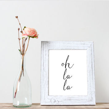 "Printable""Oh la la""Printable wall art,Word art,Wall art,Home decor,Instant download,Printable poster,Black&white,Typographyc art"