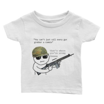 Infant Tee - That's Where You're Wrong, Commie