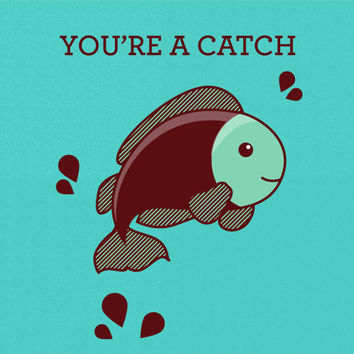 You're A Catch Fish Card - Animal Pun - Anniversary Card - Greeting Card for Significant Other - Wife / Husband / Boyfriend / Girlfriend