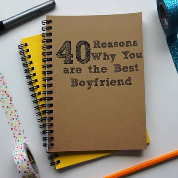 40 Reasons why you are the Best Boyfriend - 5 x 7 journal