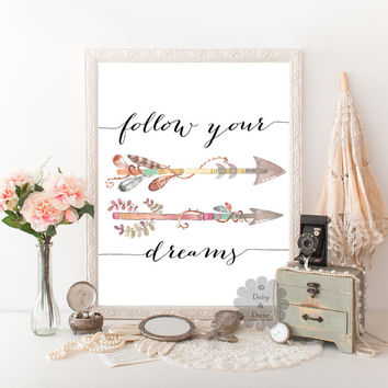 Follow your dreams quote printable poster wall art print calligraphy arrow art typography print nursery decor poster printable quote arrows