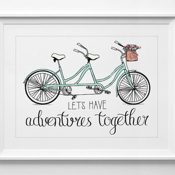 Printable wall art, decor poster, Inspirational quote, Quote Print, typography, posters, adventures together tandem bicycle, ALL SIZES A3