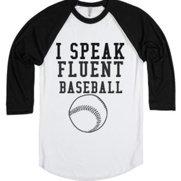 I Speak Fluent Baseball-Unisex White/Black T-Shirt