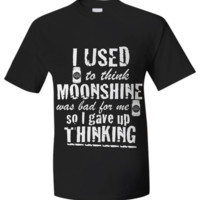 I Used To Think Moonshine Was Bad For Me - T-Shirt moonshine