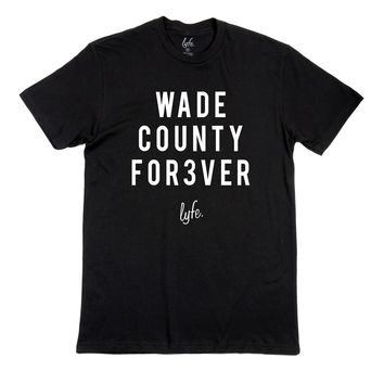 WADE COUNTY FOREVER