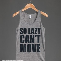 So Lazy Can't Move (Tank)-Unisex Athletic Grey Tank