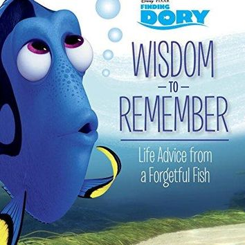 Wisdom to Remember Disney / Pixar Finding Dory