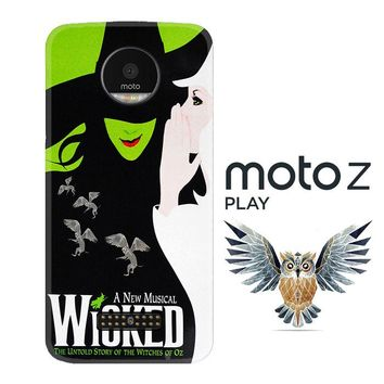 Wicked musical V0519 Motorola Moto Z Play Case