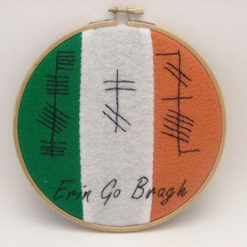 "Hand Embroidered Irish Ogham Sign ""Erin Go Bragh"" - Ireland Forever"