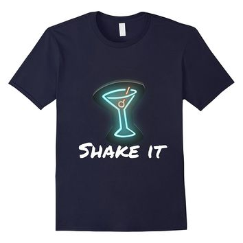 Pun Martini Loving Shake it Shirt