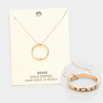"""""""Brave"""" Gold Dipped Ring Pendant Necklace"""