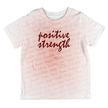 Inspirational Words Positive Strength All Over Toddler T Shirt