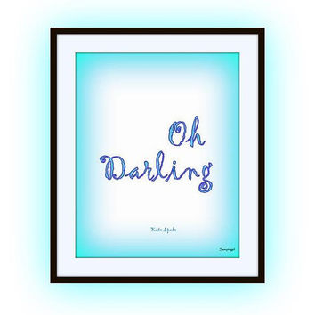 Oh darling, kate spade quote art, quotes word decal, Printable vanity Wall decor, decals, print, girl nursery, powder blue, baby boy, home