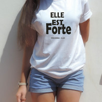 Elle est forte she is strong shirt proverbs 31:25 workout clothes strong girl clothing Paris fashion