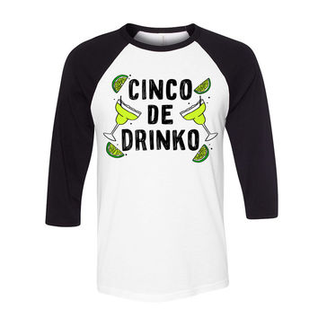 Cinco De Mayo - Cinco De Drinko Baseball T Shirt