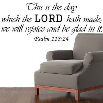 Bible Verse Wall Decal, Psalms 118:24, Scripture Wall Decal