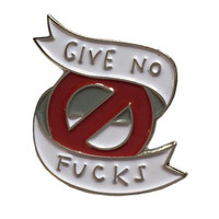 Give No Fucks Enamel Pin