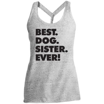 Best Dog Sister Ever District Made Ladies Cosmic Twist Back Tank