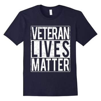 Veteran Lives Matter - Novelty T-shirt