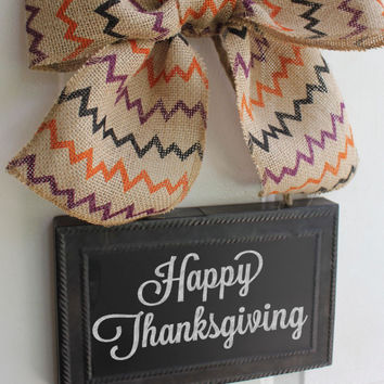 Happy Thanksgiving CHALKBOARD - Fall Wreath Alternative - Sign Hanging Chevron Burlap Bow Blackboard - Write your own message Seasonal Decor