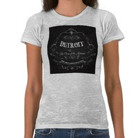 Detroit Michigan - The Paris of the Midwest Tee Shirts