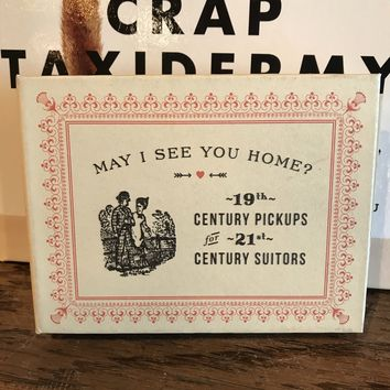 May I See You Home? 19th Century Pickups for 21st Century Suitors