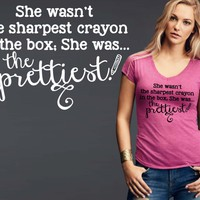 She Wasn't the Sharpest Crayon T-shirt | Funny T shirt