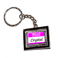 Crystal Hello My Name Is Keychain
