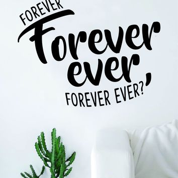 Forever Ever Quote Wall Decal Sticker Room Art Home Vinyl Rap Hip Hop Lyrics Music Outkast Andre 3000