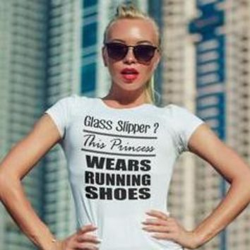 Glass Slipper? This Princess Wears Running Shoes, Funny running Women's tee for women