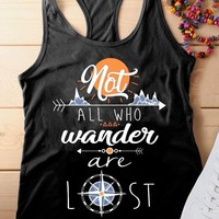 Not All Who Wander Are Lost Letter, Tank Top