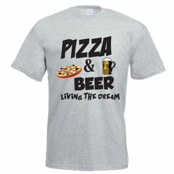 Pizza & Beer Living The Dream - Drinking Unisex T-shirt