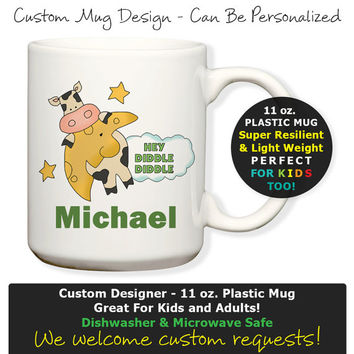 Personalized Hey Diddle Diddle Cow Jumped Over The Moon - Plastic 11oz Mug, Kids Cup, Kids Mug, Cocoa Mug or Coffee Mug, Dishwasher Safe
