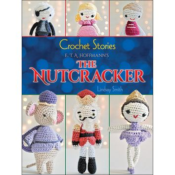 Dover Publications-Crochet Stories The Nutcracker