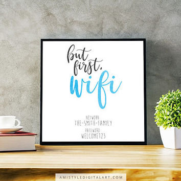 Wifi Password Guest Room Sign, But First Wifi, Wall Art, Home Decor, Wall Art Prints,Printable Wall Art,New Homeowner Sign,Internet Password