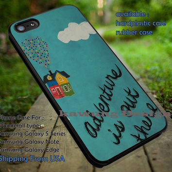 Adventure is Still Out There | Disney Pixar | Up | case/cover for iPhone 4/4s/5/5c/6/6+/6s/6s+ Samsung Galaxy S4/S5/S6/Edge/Edge+ NOTE 3/4/5 #cartoon #disney #animated #up ii