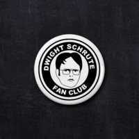 Dwight Schrute fan club button