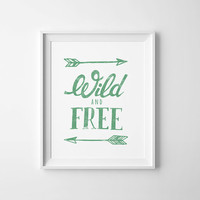 Green nursery printable, Digital art, kids room decor, Inspirational quote, Typography print, Wild and Free, mint green decor, Poster baby