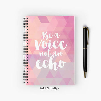 Be A Voice Not An Echo - Spiral Notebook With Lined Paper, A5 Writing Journal, Cute Diary, Ruled Pages, inspirational quote