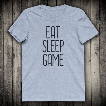 Eat Sleep Game Gamer Slogan Tee Video Gaming Shirt Computer Nerd Geek Clothing