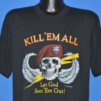 80s Kill 'Em All, Let God Sort 'Em Out Military t-shirt Large