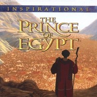 The Prince Of Egypt: Inspirational