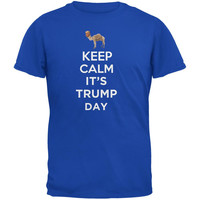 Election 2016 - Keep Calm It's Trump Day Shirt Royal Adult T-Shirt