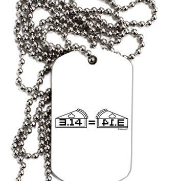 Pi Day Design - 314 Equals Pie Mirrored Pies Adult Dog Tag Chain Necklace by TooLoud