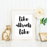 Like Attracts Like Print / Gold Foil Quote / LOA Print / Prosperity Print / Black and White Print / Gold Foil Wall Art / Quote Print