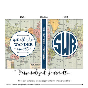 Travel Journal, Travel Diary, Not all who wander are lost, Custom Travel Notebook, Customized Journal, Personalized Notebook - WLP00900